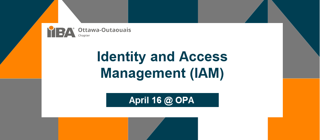 April Meeting | Identity and Access Management (IAM)